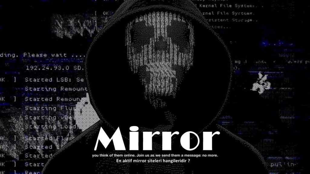 mirror siteleri