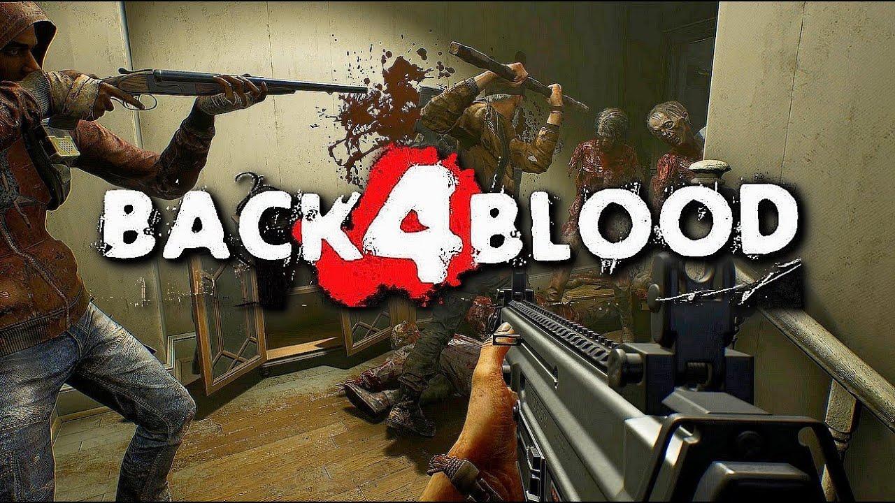 Back 4 Blood Çıkış Tarihi